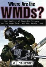 39777 - Mauroni, A. - Where are the WMDs? The Reality of Chem-Bio Threats on the Home Front and the Battlefront