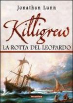 39803 - Lunn, J. - Killigrew. La rotta del leopardo
