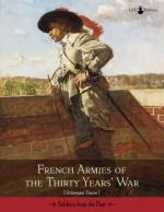 39817 - Thion, S. - French Armies of the Thirty Years War