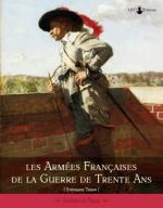 39818 - Thion, S. - Armees Francaises de La Guerre des Trente Ans (Les)