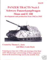 39880 - Jentz-Doyle, T.L.-H.L. - Panzer Tracts 06-3 Schwere Panzerkampfwagen Maus and E-100 development and production from 1942 to 1945