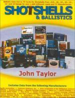 39902 - Taylor, J. - Shotshells and Ballistic
