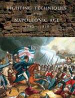 39906 - AAVV,  - Fighting Techniques of the Napoleonic Age 1792-1815