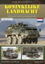 39926 - Niesner, C. - Mission and Manoeuvres 7013: Koninklijke Landmacht. Vehicles of the Modern Royal Netherlands Army RNLA