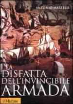 39994 - Martelli, A. - Disfatta dell'Invincibile Armada (La)