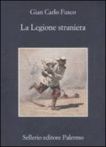 39997 - Fusco, G.C. - Legione Straniera (La)