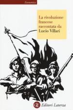 40006 - Villari, L. - Rivoluzione francese raccontata da Lucio Villari (La)
