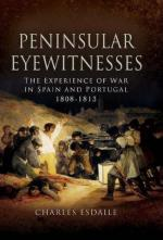 40028 - Esdaile, C.J. - Peninsular Eyewitnesses. The experience of war in Spain and Portugal 1808-1813