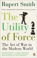 40045 - Smith, R. - Utility of Force. The Art of War in the Modern World (The)