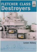 40047 - Abbey, L. - Fletcher Class Destroyers New Ed. - Shipcraft Series 8