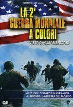40059 - AAVV,  - 2a Guerra Mondiale a colori. Vista dagli Americani Vol 2 (La) DVD