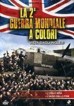 40061 - AAVV,  - 2a Guerra Mondiale a colori. Vista dagli Inglesi (La) DVD