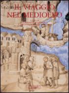 40068 - Novoa Portela-Villalba Ruiz De Toledo, F.-F.J. cur - Viaggi e viaggiatori nel Medioevo