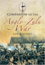 40083 - Knight, I. - Companion to the Anglo-Zulu War
