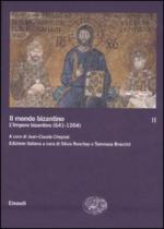 40166 - Cheynet, J.C. cur - Mondo bizantino. Vol 2: L'Impero bizantino 641-1204 (Il)