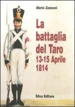 40181 - Zannoni, M. - Battaglia del Taro 13-14 aprile 1814 (La)