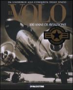 40184 - AAVV,  - Volo. 100 anni di aviazione (Il)