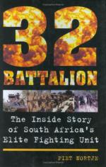 40188 - Nortje, P. - 32 Battalion. The Inside Story of South Africa's Elite Fighting Unit