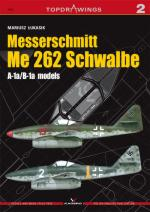 40197 - Lukasik, M. - Top Drawings 002: Messerschmitt Me 262 Schwalbe A-1a/B-1a models