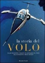 40203 - Niccoli, R. - Storia del volo. Dalle macchine volanti di Leonardo da Vinci alla conquista dello spazio (La)