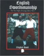 40211 - Hand, S. - English Swordsmanship. The true fight of George Silver Vol 1