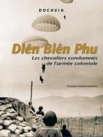 40216 - Maisonneuve, C. - Bataille de Dien Bien Phu. Les chevaliers condamnes de l'armee coloniale (La)