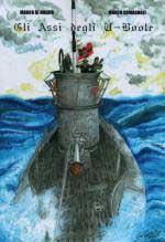 40221 - Di Nunzio-Romagnoli, M.-M. - Assi degli U-Boote (Gli)