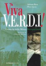 40223 - Bassi-Lucca, A.-P. - Viva V.E.R.D.I.! Cronache della Milano risorgimentale