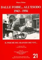 40237 - Pirina, M. - Dalle foibe... all'esodo: 1943-1956