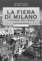 40239 - Ogliari-Tammaro, F.-R. - Fiera di Milano a spasso nel tempo (La)
