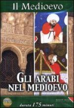 40245 - AAVV,  - Medioevo 03: Gli Arabi nel Medioevo (Il) DVD