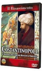 40257 - AAVV,  - Rinascimento. Costantinopoli: il declino dell'Impero Romano d'Oriente (Il) DVD