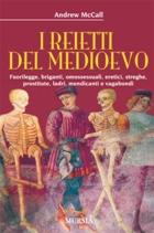 40270 - McCall, A. - Reietti del Medioevo (I)