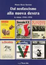40278 - Bozzi Sentieri, M. - Dal neofascismo alla nuova destra