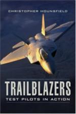 40286 - Hounsfield, C. - Trailblazers: Test Pilot in Action