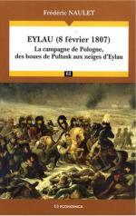 40298 - Naulet, F. - Eylau 8 fevrier 1807. La campagne de Pologne, des boues de Pultusk aux neiges d'Eylau