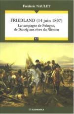 40299 - Naulet, F. - Friedland 14 juin 1807. La campagne de Pologne, de Danzig aux rives du Niemen