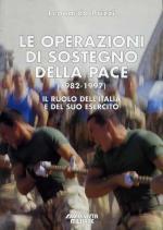 40359 - Prizzi, L. - Operazioni di sostegno della pace 1982-1997. Il ruolo dell'Italia e del suo esercito (Le)