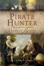 40368 - Thomas, G.A. - Pirate Hunter. The Life of Captain Woodes Rogers