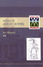 40372 - Air Ministry 1918,  - Details of Aerial Bombs. Air Ministry 1918