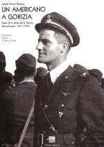 40382 - Patriarca, J.V. - Americano a Gorizia. Diario di un pilota del 4. Stormo Parte II: 1937-1959 (Un)