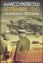40385 - Patricelli, M. - Settembre 1943. I giorni della vergogna