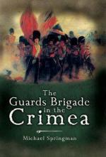 40425 - Springman, M. - Guards Brigade in the Crimea (The)