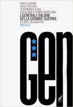 40465 - Gaspari-Pozzato, P.-P. - Generali Italiani della Grande Guerra. Atlante Biografico Vol 2 C-Z (I)