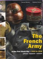 40472 - Mirouze-Dekerle, L.-S. - French Army in the First World War Vol 2: 1914-1918 (The)