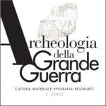 40506 - Societa' Storica Guerra Bianca,  - Archeologia della Grande Guerra 01/2008