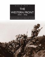40510 - Neiberg, M.S. - Western Front 1914-1916. From the Schlieffen Plan to Verdun and the Somme (The)
