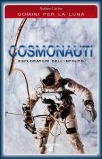 40538 - Cavina, S. - Cosmonauti. Esploratori dell'infinito