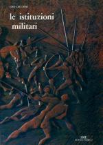 40547 - Cecchini, E. - Istituzioni Militari (Le)