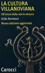 40551 - Bartoloni, G. - Cultura villanoviana (La)
